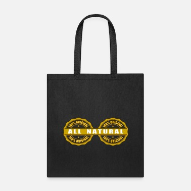 Primal All Natural, not artificially enhanced, Real Deal! - Tote Bag