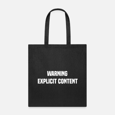 Explicit Warning explicit content - Tote Bag