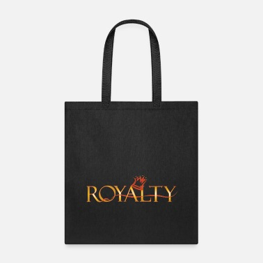 Royalty royalty - Tote Bag