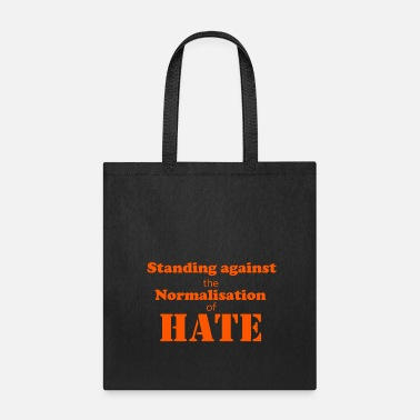 Against Standing against - Tote Bag