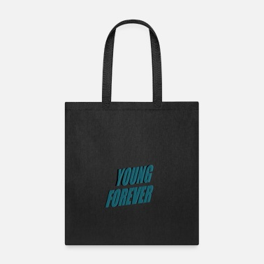 Forever Young YOUNG FOREVER - Tote Bag