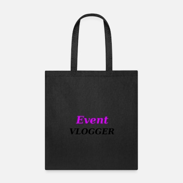 Vlogger Event Vlogger - Tote Bag
