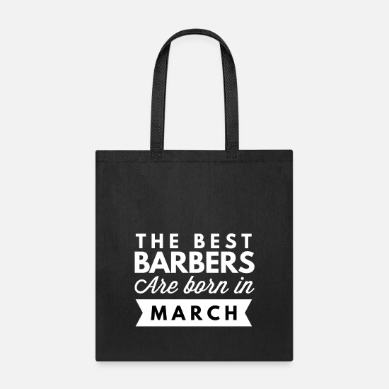Year Bags & Backpacks - The best Barbers are born in March - Tote Bag black