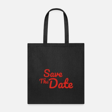 Date Of Birth Save The Date - Tote Bag