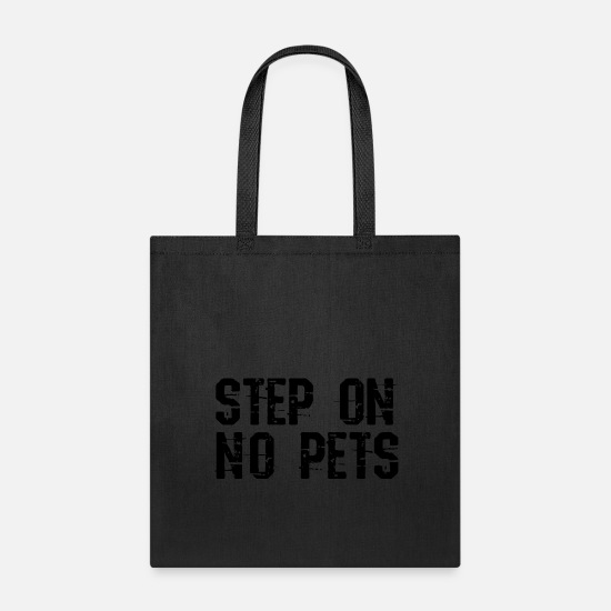 Pet Bags & Backpacks - step on no pets 15 - Tote Bag black