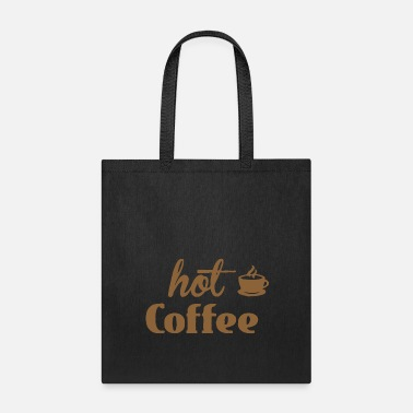 Hotline Hot coffee funny - Tote Bag
