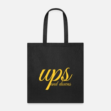 Down ups and downs - Tote Bag