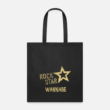 Graffiti &amp Wanna be a ROCK STAR? Who doesn't! Say it! - Tote Bag