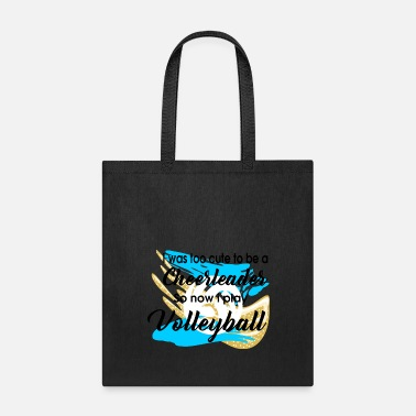 play volleyball - Tote Bag