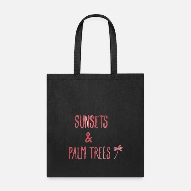 Quotes SUNSETS N PALM TREES - Tote Bag