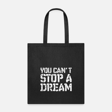 You can't stop a dream Martin luther king day Tee - Tote Bag