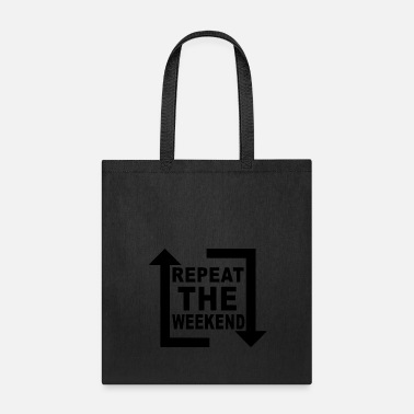 Dj repeat the weekend - Tote Bag