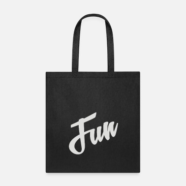 Fun fun - Tote Bag
