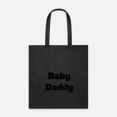 Baby Daddy bold - Tote Bag