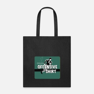 Offensive Offensive - Tote Bag