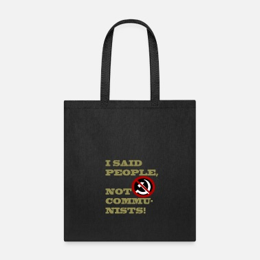 Sickle I said people, not communists - Tote Bag