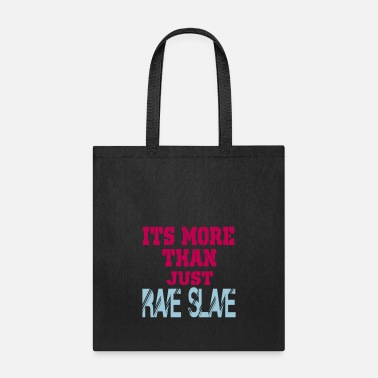 Slave Female more than a rave slave - Tote Bag
