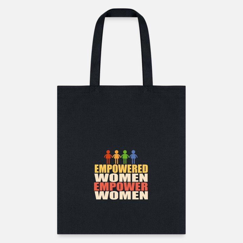 7d6e49e496 Empower Women Empowered Women Tote Bag