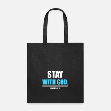 Bible Stay with God,Christian,Bible - Tote Bag