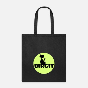 First Name Birgit Name first name - Tote Bag