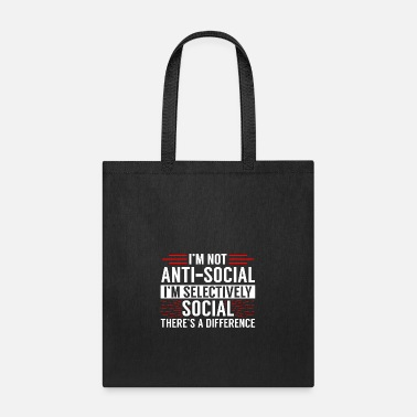 Social Not Antisocial, Selectively Social | For Introvert - Tote Bag