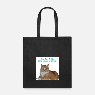 Grumpy In The Morning Grumpy Mornings - Tote Bag