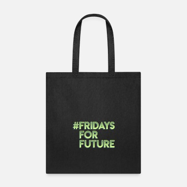 Strike Fridays for Future Climate change Gift earth - Tote Bag