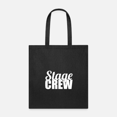 Stage Stage Crew - Tote Bag