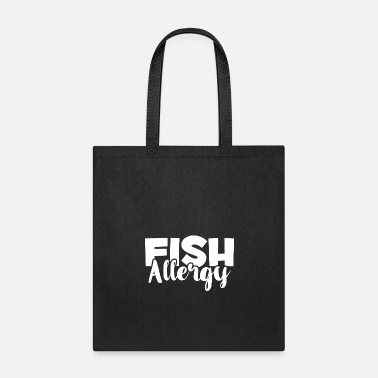 Allergy Fish Allergy - Food Allergies Awareness - Allergic - Tote Bag