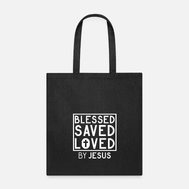 Follower Blessed Saved Loved by Jesus - Christian - Tote Bag
