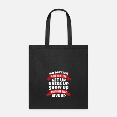 Motto get up - Tote Bag