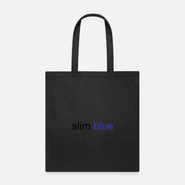 Slim slim blue - Tote Bag