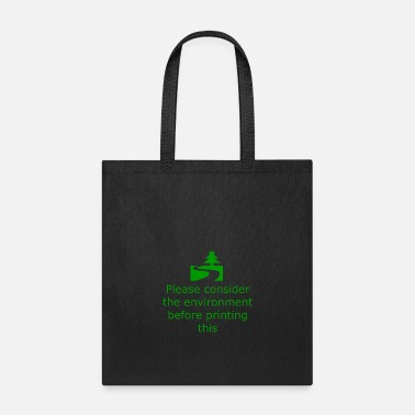 Off Consider Environment Before Print - Tote Bag