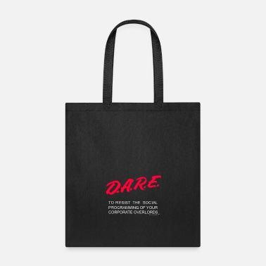 DARE to resist capitalism. - Tote Bag