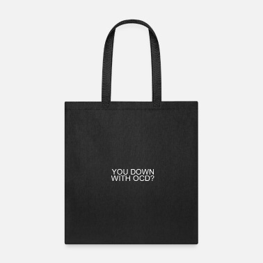 Down down with OCD - Tote Bag