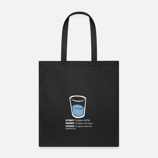 Woman Bags & Backpacks - Optimist pessimist engineer - Tote Bag black