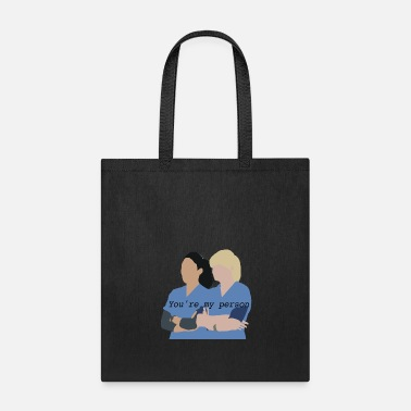Person Greys Anatomy - You're my person - Tote Bag