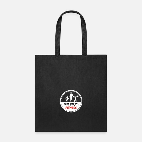 38a289e952b Not valid in Spreadshirt s Partner Shops. But first Fitness Workout  Bodybuilding Sport - Tote Bag. Front