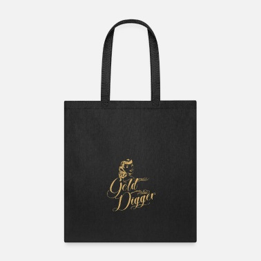Pay Gold digger girls! gift, idea, present, - Tote Bag