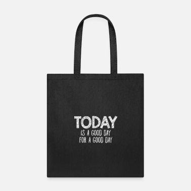 Expression Optimism Good Day Everyday Cool Gift - Tote Bag