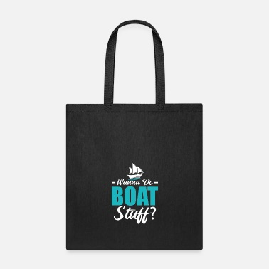 Captain Boating Sailboat Sailing Ship Funny Gift - Tote Bag