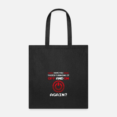 Reboot Have You Tried Turning It Off and On Again? Reboot - Tote Bag