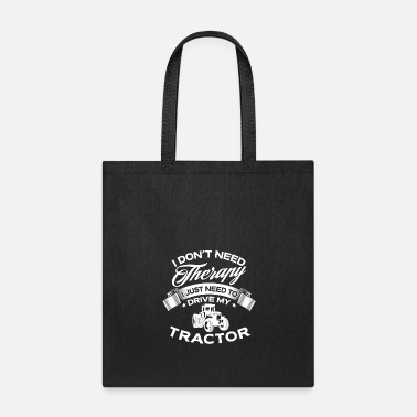 I Love Funny I Don't Need Therapy Farming - Tote Bag