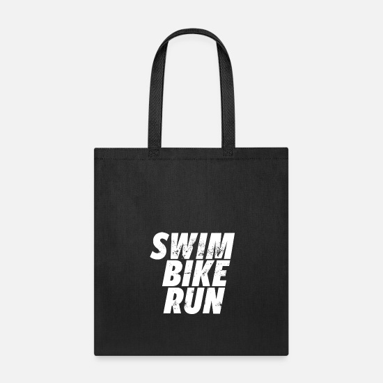 Bike Bags & Backpacks - Triathlon Swim Bike Run Motivation Gift Idea - Tote Bag black