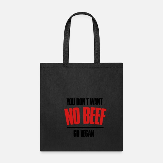 Beef Bags & Backpacks - you dont want no beef - Tote Bag black
