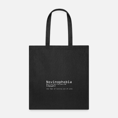 Outfielder Novinophobia The Fear Of Running Out Of Wine - Tote Bag
