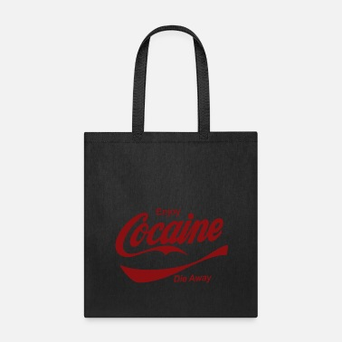 Die Enjoy Cocaine - Tote Bag