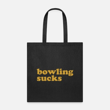 Funny Bowling Sucks Bowl Team League Club Funny Geek Ner - Tote Bag