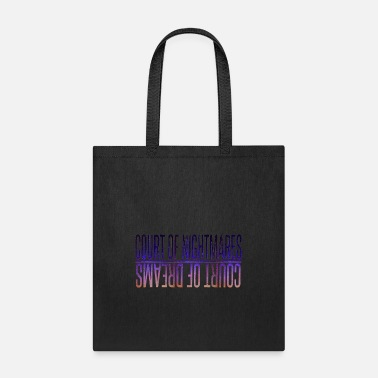 Court court of nightmares - Tote Bag