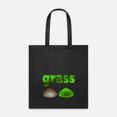 Grass grass - Tote Bag